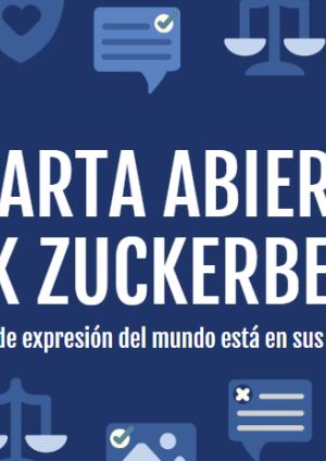 Una carta abierta a Mark Zuckerberg: La libertad de expresión del mundo está en sus manos